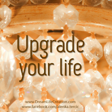 How to Upgrade your Life (even if you have little or no money)