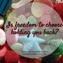 Are too many choices blocking you?