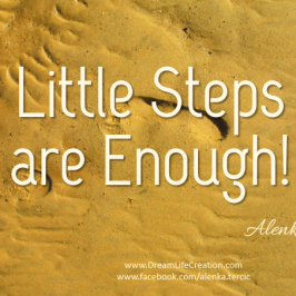 Little steps are enough!