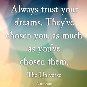 {DreamLifeCreation} Trust your dreams