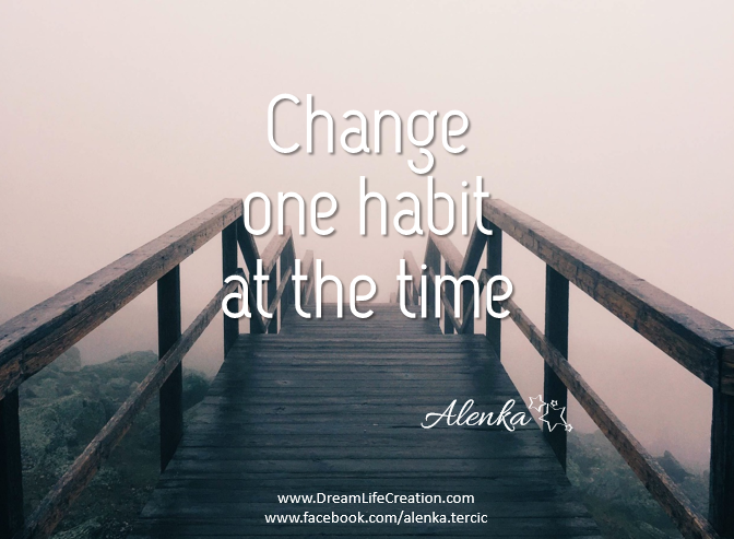 {DreamLIfeCreation} One habit