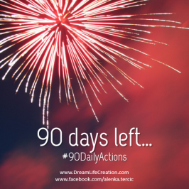90 days – 90 Actions