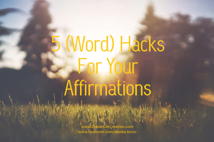 {DreamLifeCreation} Make Affirmations Work
