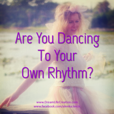 Are You Dancing to Your Own Rhythm?