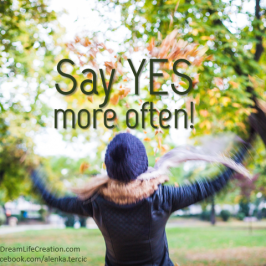 Say YES more often!