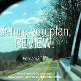 Before you Plan, Review!