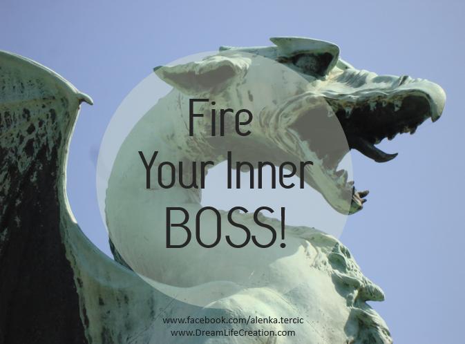 {DreamLifeCreation}Fire your boss!
