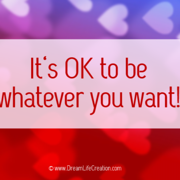 Why is it OK to be whatever you want?