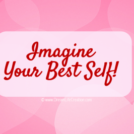 Imagine Your Best Self