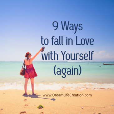 9 Ways to fall in Love with Yourself (again)