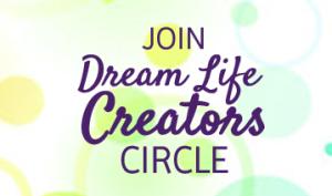 Dream Life Creators Circle
