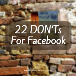 Facebook 101: 22 DON'Ts for Online Marketers