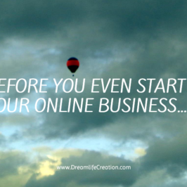 Before You Even Start Your Online Business…