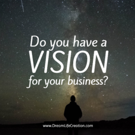 Do you have a VISION for your Business?