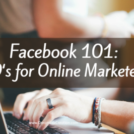 Facebook 101: DO's for Online Marketers