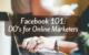 Facebook DO's for Online Marketers