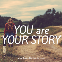 You are Your Story