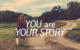 you-are-your-story