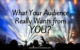 What Your Audience Wants from You?