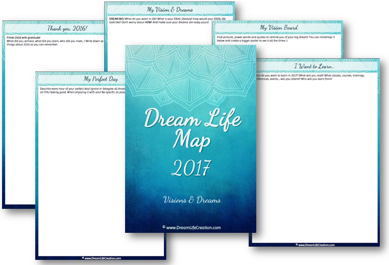 2017 Dream Life Map - Dreams