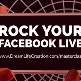{Masterclass #5} Rock Your Facebook Live Videos