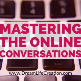 {Masterclass #4} Mastering the Online Conversations