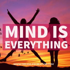 {Masterclass #7} The Mind is Everything