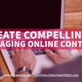 {Masterclass #9} Create Compelling and Engaging Online Content